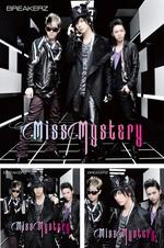2012年1月25日 BREAKERZシングル「Miss Mystery」発売