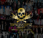 2012年10月10日 BREAKERZ ベストアルバム「BREAKERZ BEST~SINGLE COLLECTION~」発売