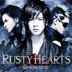 2013年1月16日 BREAKERZシングル「RUSTY HEARTS」発売